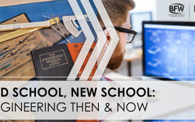 Old School, New School: Engineering Then & Now