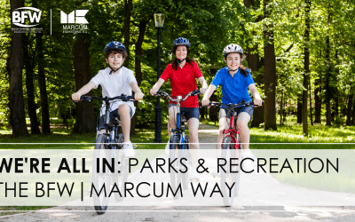 We're All in: Parks & Recreation the BFW/Marcum Way